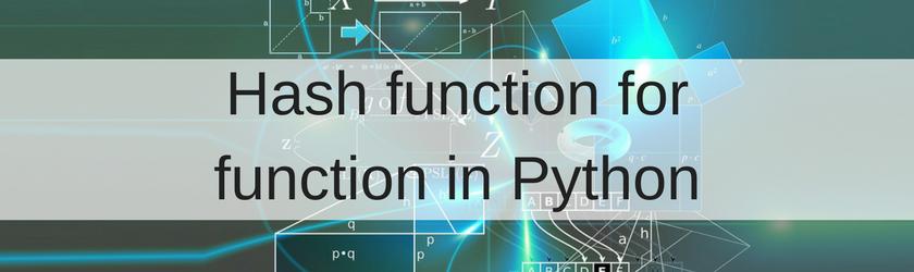 Alex Korablev – Hash function for function in Python